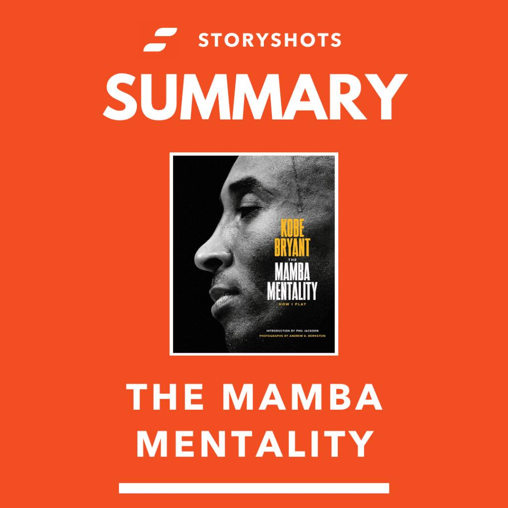 free summary of The Mamba Mentality by Kobe Bryant on StoryShots