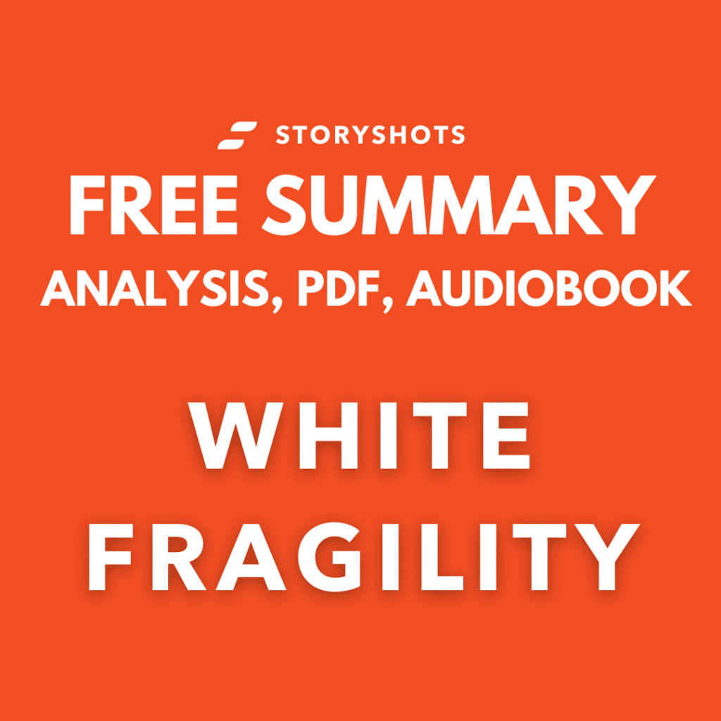 White Fragility summary pdf by Robin DiAngelo on StoryShots free book review and audiobook analysis